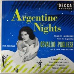 "7"" vinyl Osvaldo Pugliese 1953 North American vinyl repressing of initially on shellac published titles. It was aimed for the North American market"